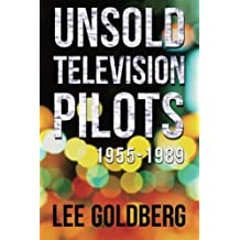 Unsold Television Pilots: 1955-1989