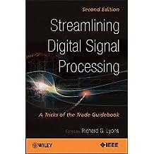 Streamlining Digital Signal Processing: A Tricks of the Trade Guidebook.