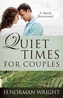Quiet Times for Couples (English Edition) di [Wright, H. Norman]
