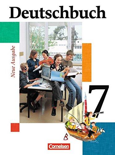 Deutschbuch Gymnasium - Allgemeine Ausgabe: Deutschbuch Gymnasium 7. Schuljahr. Schülerbuch. Allgemeine Ausgabe. Neubearbeitung: Sprach- und Lesebuch. Erweiterte Ausgabe