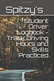 Student Driver Logbook - Track Driving Hours and Skills Practiced