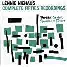 Complete Fifties Recordings Three: Sextet Quintet by Lenny Niehaus