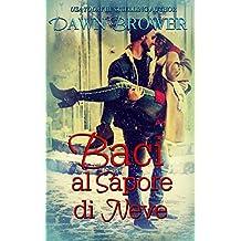 Baci al sapore di neve (Italian Edition)