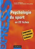 Psychologie du sport en 22 fiches