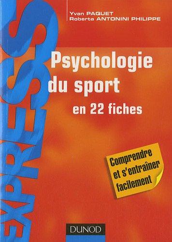 Psychologie du sport en 22 fiches par Yvan Paquet, Roberta Antonini Philippe