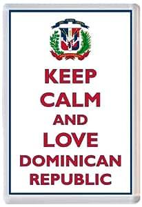 Grand aimant de frigo, inscription «Keep Calm and Love Dominican Republic » - nouveau cadeau/présent/souvenir.