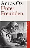 Unter Freunden (suhrkamp taschenbuch)