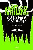 "Afficher ""Nature extrême"""