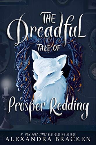 The Dreadful Tale of Prosper Redding: Book 1 (English Edition) (Halloween In England Für Kinder)