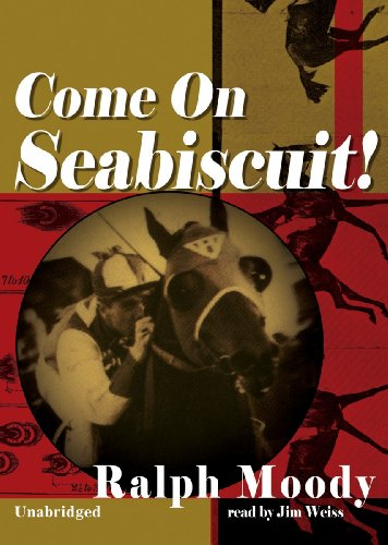Come on Seabiscuit! por Ralph Moody