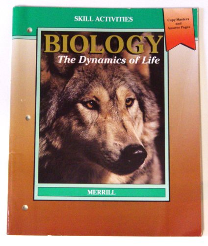 Biology: The Dynamics of Life Chapter Review and Evaluation (Teacher Resource Package: Copy Masters