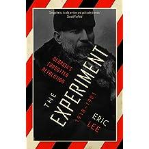 The Experiment: Georgia's Forgotten Revolution 1918-1921 (English Edition)