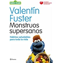 Monstruos supersanos: Hábitos saludables para toda la vida