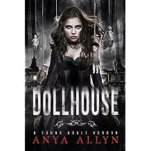 DOLLHOUSE: A Supernatural Horror (Dark Carousel Book 1)
