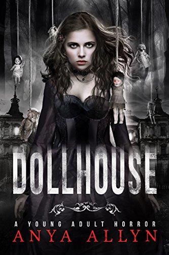 DOLLHOUSE: A Supernatural Horror (Dark Carousel Book 1) (English Edition)