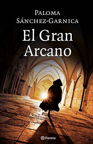 El Gran Arcano (Volumen independiente) por Paloma Sánchez-Garnica