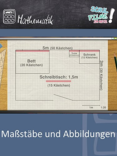 Maßstäbe und Abbildungen - Schulfilm Mathematik