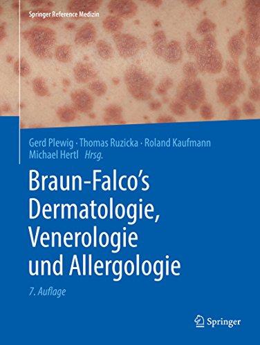 Braun-falco's Dermatologie, Venerologie Und Allergologie (springer Reference Medizin) por Gerd Plewig epub