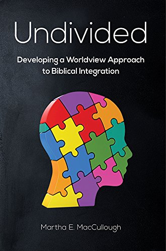 Thomas Sanjeev: Undivided: Developing a Worldview Approach