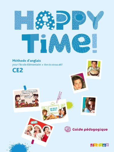 Happy Time CE2 - Guide pédagogique - version papier