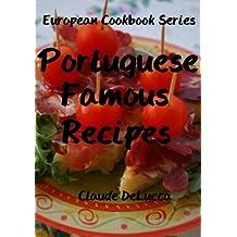 European Cookbook Series: Portuguese Famous Recipes (English Edition)