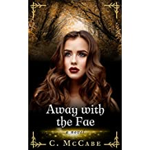 Away With The Fae (English Edition)
