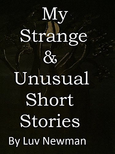 my-strange-unusual-short-stories-english-edition