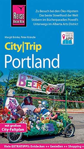 Reise Know-How CityTrip Portland: Reiseführer mit Stadtplan und kostenloser Web-App