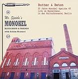 Butter & Beton.35 Jahre Monokel