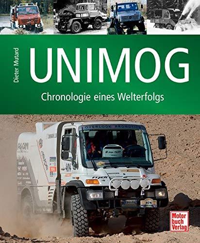 Unimog: Chronologie eines Welterfolgs