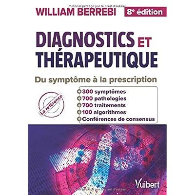 Diagnostics et thérapeutique : Du symptôme à la prescription