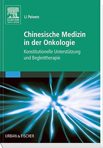 Chinesische Medizin in der Onkologie: Konstitutionelle Unterstützung und Begleittherapie