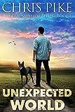 Chris Pike Unexpected World: The EMP Survivor Series Book 1