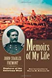 Memoirs of My Life and Times by John Charles Fremont (2001-10-16)