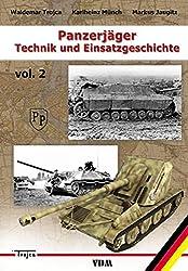 Panzerjäger: Technik und Einsatzgeschichte. Band 2