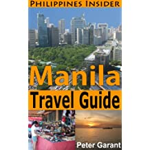 Manila Travel Guide (Philippines Insider Guides Book 3) (English Edition)