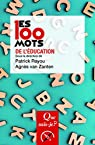 Les 100 mots de l'éducation par Rayou