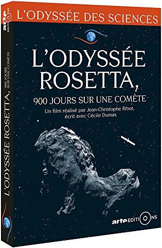 L'Odyssée Rosetta : 900 jours sur une comète, une odyssée aux confins de nos origines