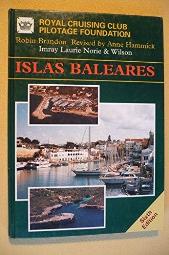 Islas Baleares: Ibiza, Formentera, Mallorca, Menorca