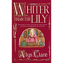 Whiter Than The Lily (A Hawkenlye Mystery Book 7)