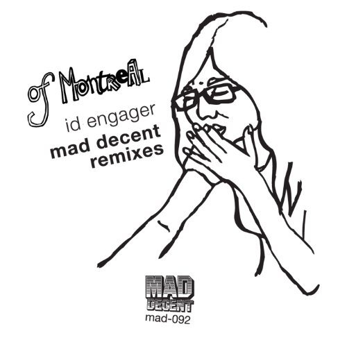 Id Engager (Mad Decent Remix)