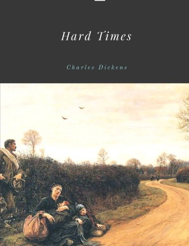 Hard Times by Charles Dickens por Charles Dickens