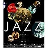 Jazz: A History of America's Music by Geoffrey C. Ward (2002-10-08)