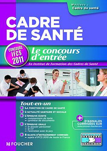 Cadre de santé Le concours d'entrée concours IFCS 2011