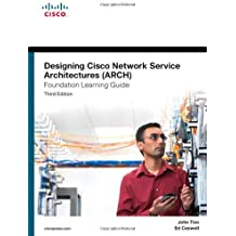 Designing Cisco Network Service Architectures (ARCH) Foundation Learning Guide: (CCDP ARCH 642-874) (3rd Edition) (Foundation Learning Guides) 3rd edition by Tiso, John (2011) Hardcover