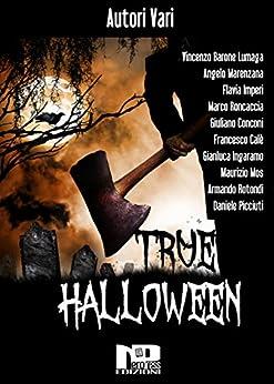 True Halloween di [Picciuti, Daniele]
