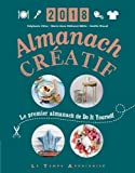 Almanach créatif : Le premier almanach de Do It Yourself