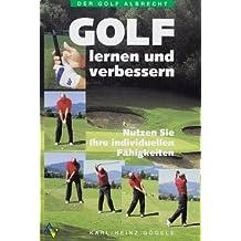 Golf - Lernen und verbessern: Golf Lernmethoden
