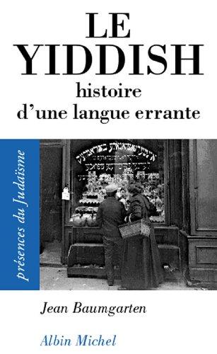 Le Yiddish : Histoire d'une langue errante
