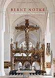 Bernt Notke. Das Triumphkreuz im Dom zu Lübeck von Hildegard Vogeler (Herausgeber), Uwe Albrecht (Herausgeber), Hartmut Freytag (Herausgeber) (26. Mai 2010) Gebundene Ausgabe